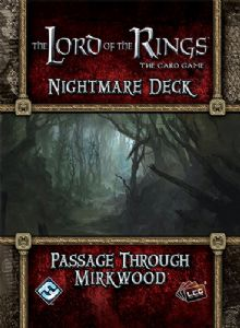 Lord of the Rings : The Card Game - Nightmare Decks - Passage Through Mirkwood